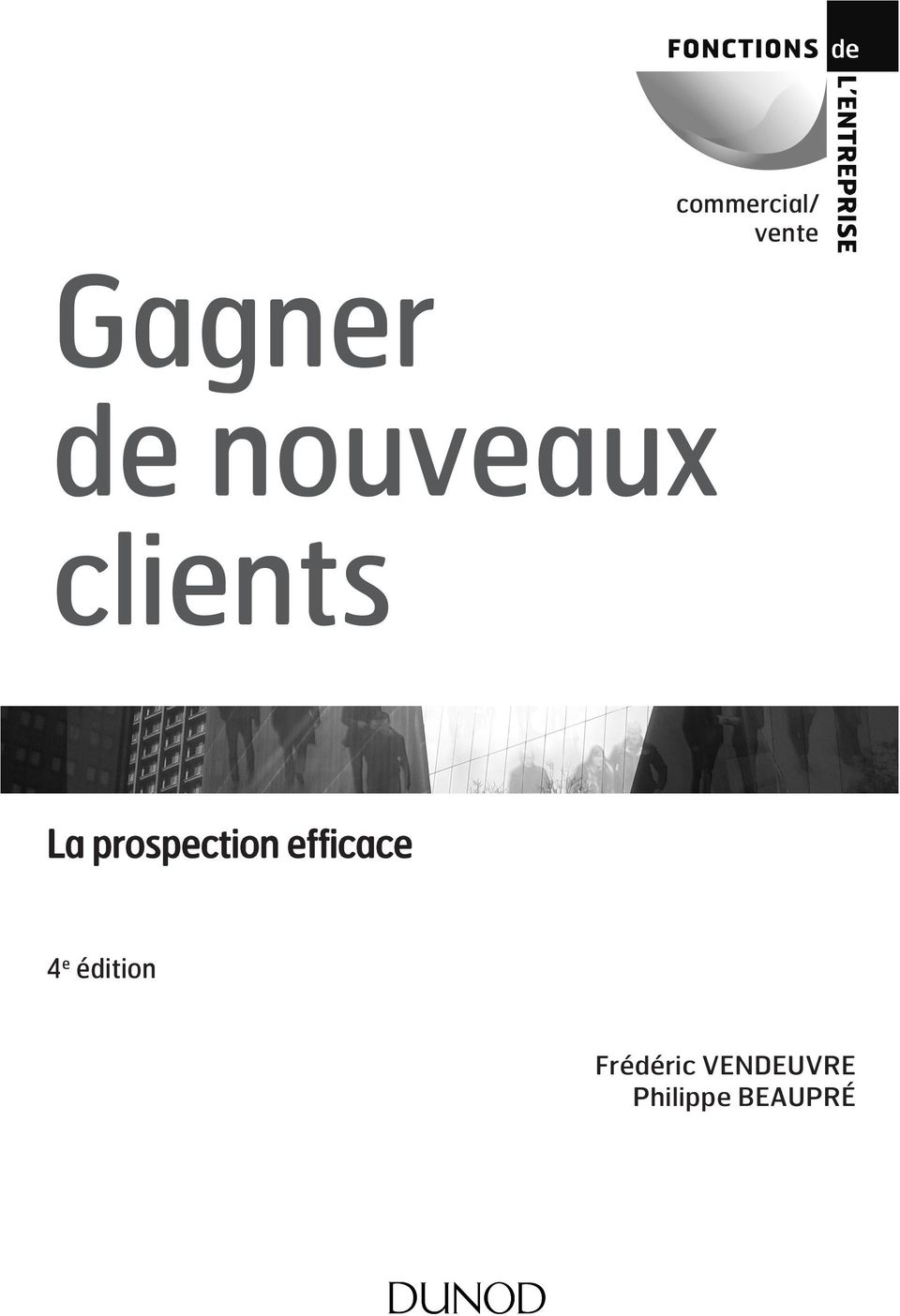 vente La prospection efficace 4 e