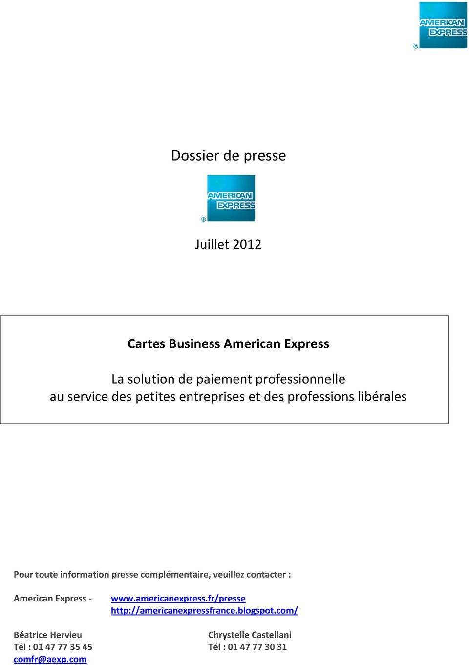complémentaire, veuillez contacter : American Express - www.americanexpress.