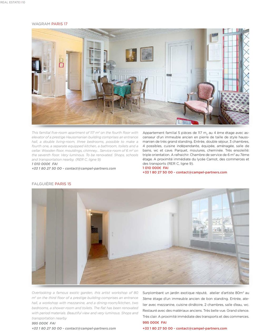 Very luminous. To be renovated. Shops, schools and transportation nearby. (RER C, ligne 9) 1 010 000 FAI +33 1 80 27 50 00 - contact@campel-partners.