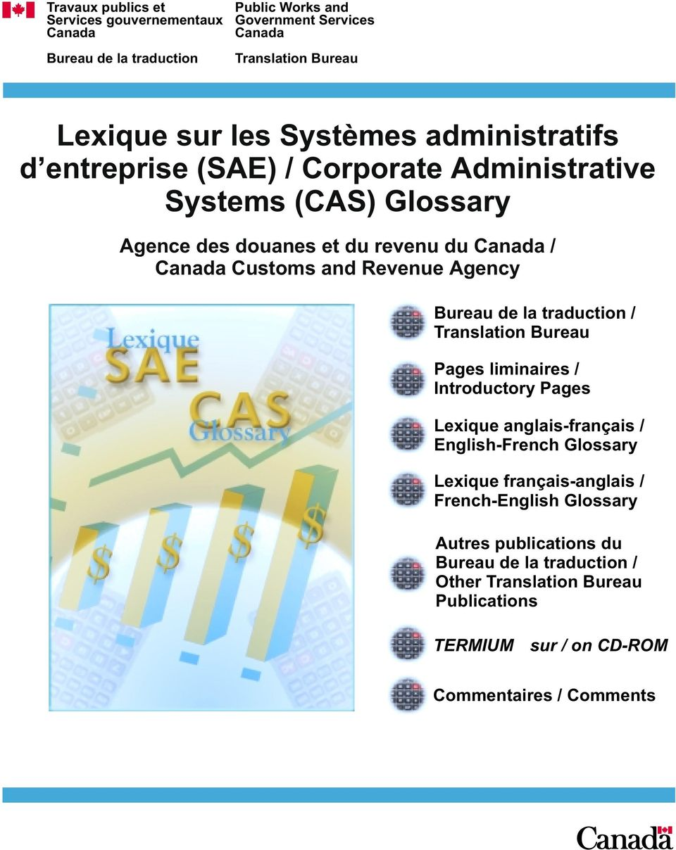 Revenue Agency Bureau de la traduction / Translation Bureau Pages liminaires / Introductory Pages Lexique anglais-français / English-French Glossary Lexique