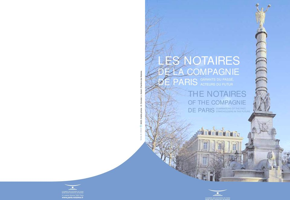 FUTUR THE NOTAIRES OF THE COMPAGNIE DE PARIS GUARANTORS OF THE PAST,
