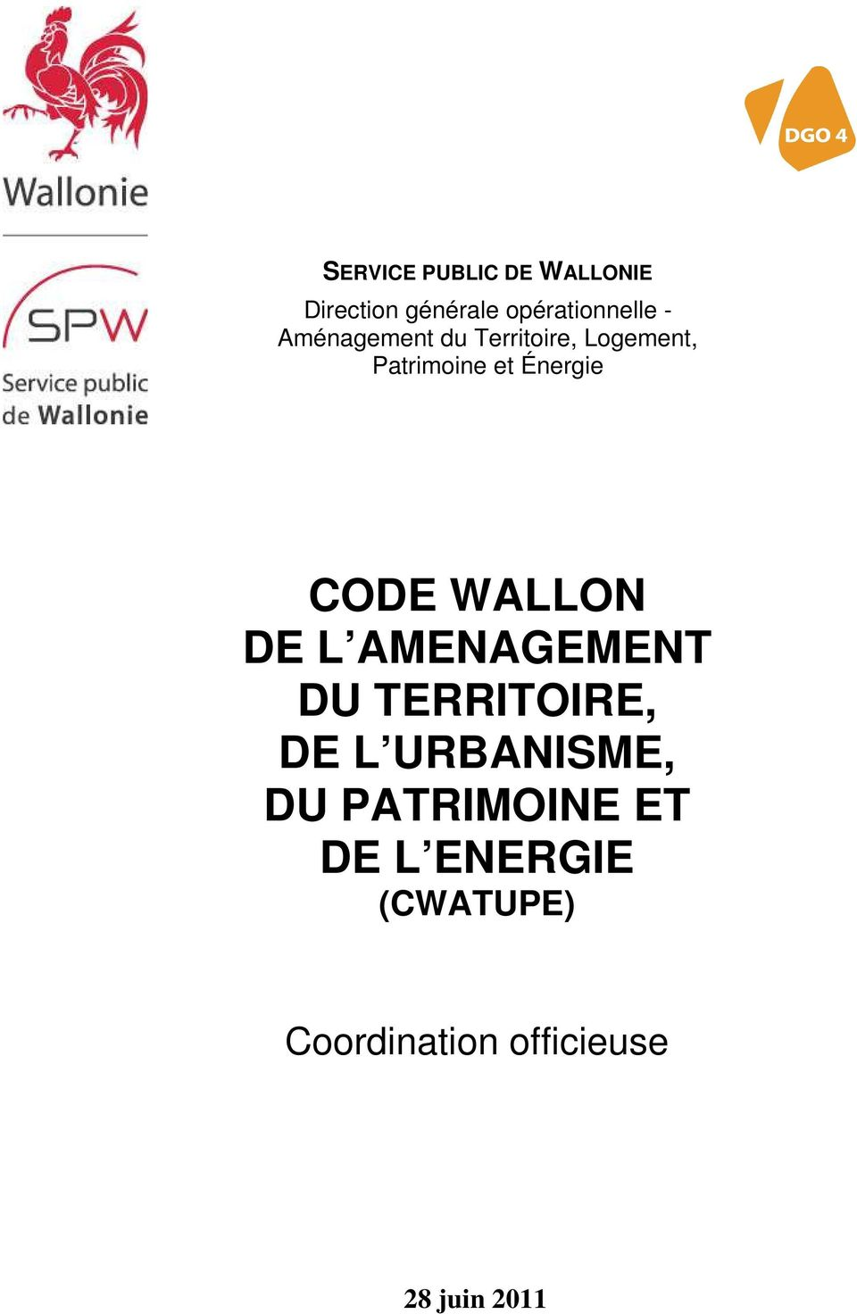 WALLON DE L AMENAGEMENT DU TERRITOIRE, DE L URBANISME, DU