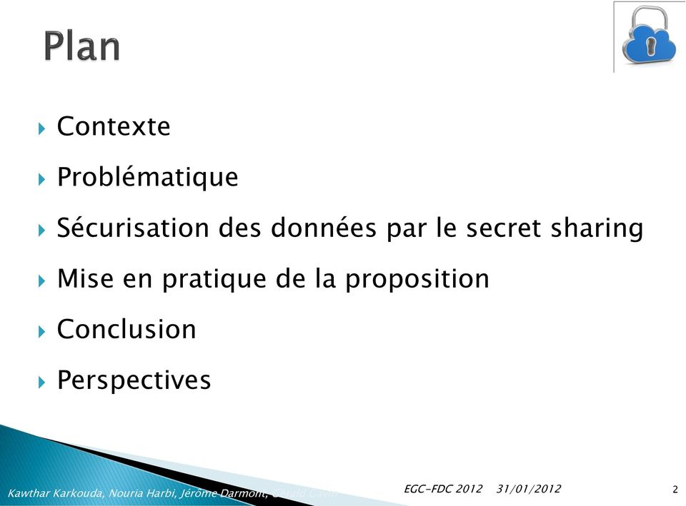 secret sharing Mise en pratique