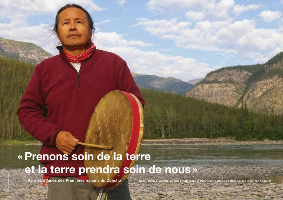nations du Dehcho Image : Gerald Antoine, ancien grand
