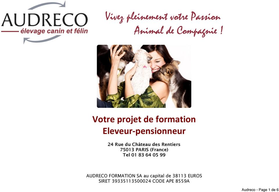64 05 99 AUDRECO FORMATION SA au capital de 38113 EUROS