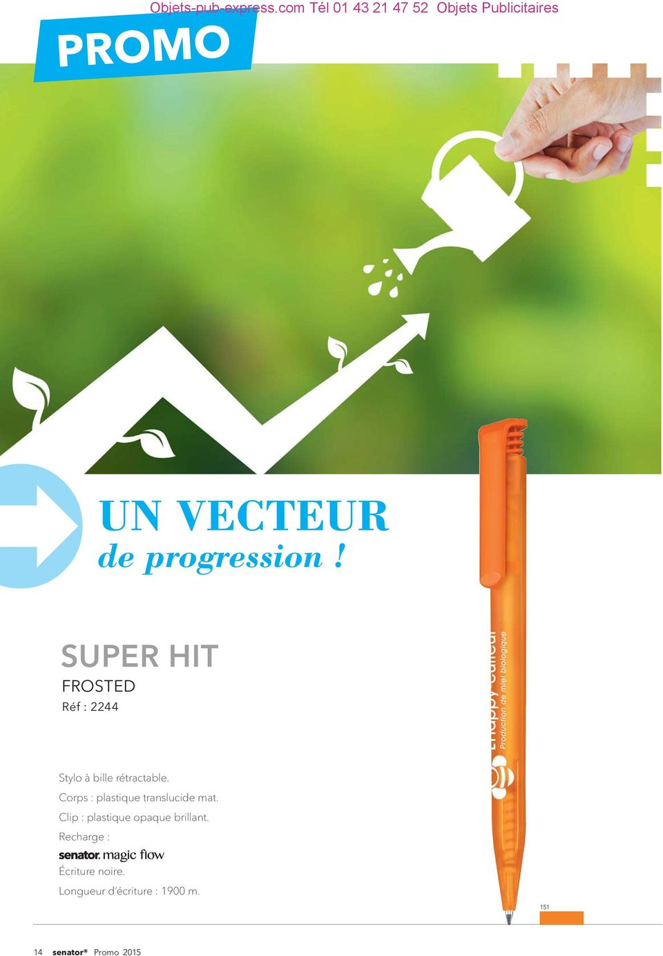 SUPER HIT FROSTED Réf : 2244 Stylo à bille rétractable.