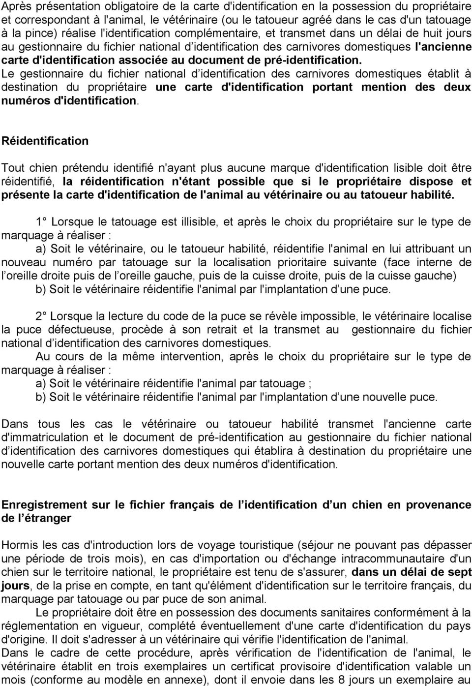 associée au document de pré-identification.