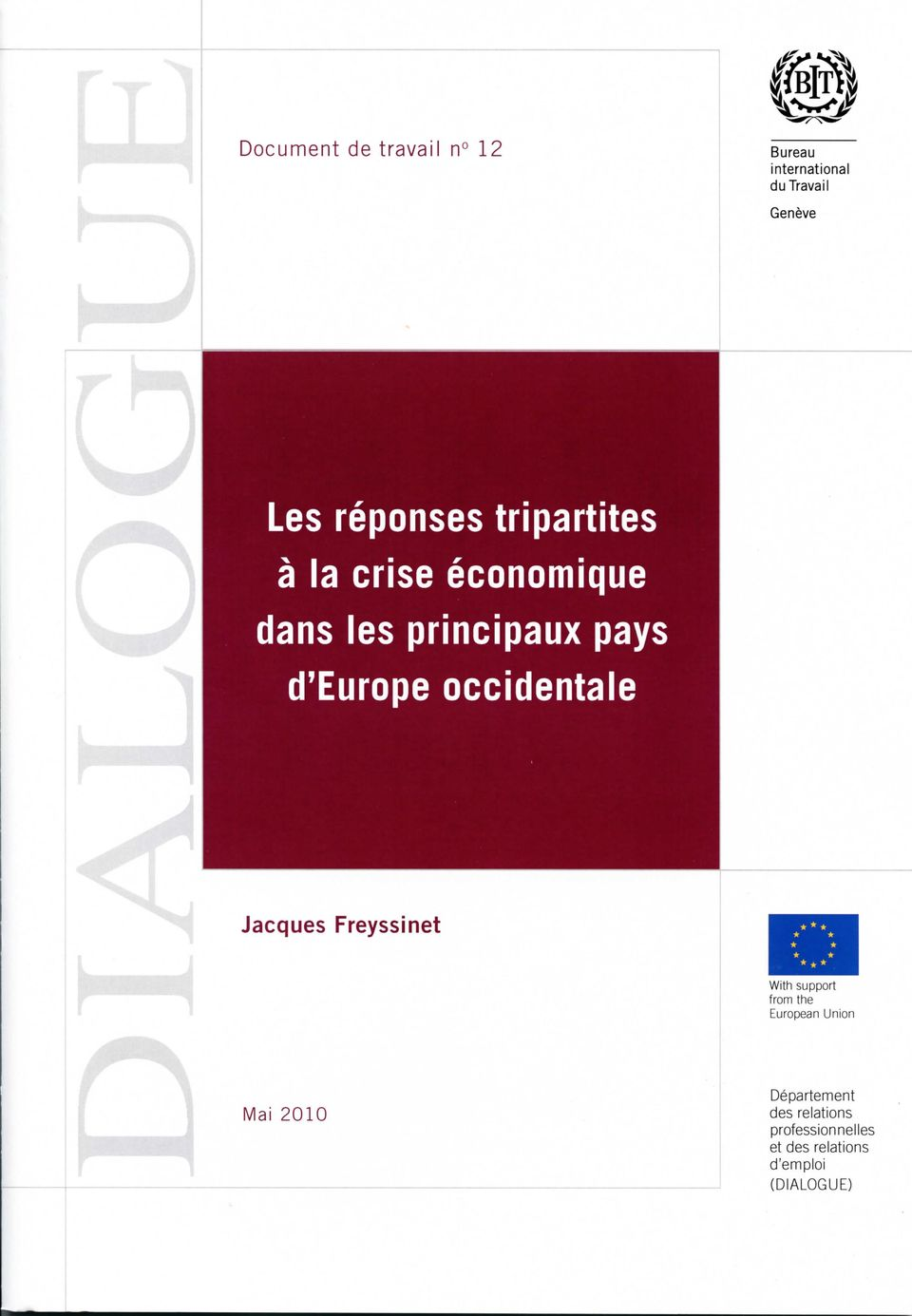 d'europe occidentale Jacques Freyssinet With support from the European