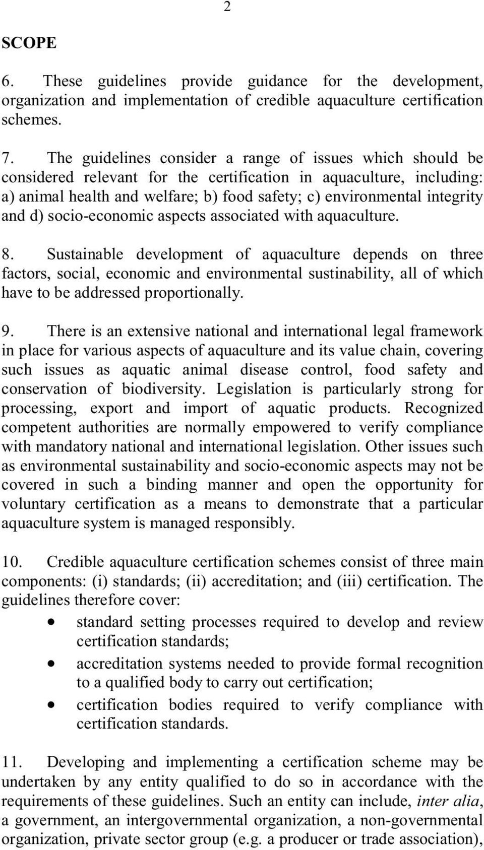 and d) socio-economic aspects associated with aquaculture. 8.
