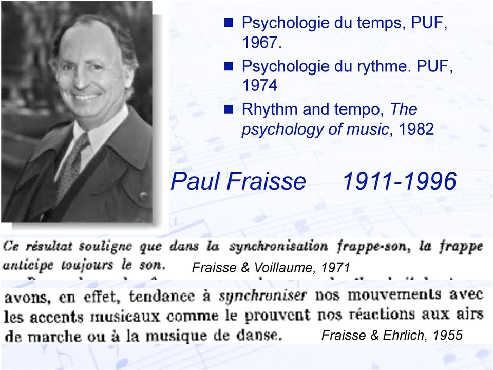 PUF, 1974 Rhythm and tempo, The psychology of