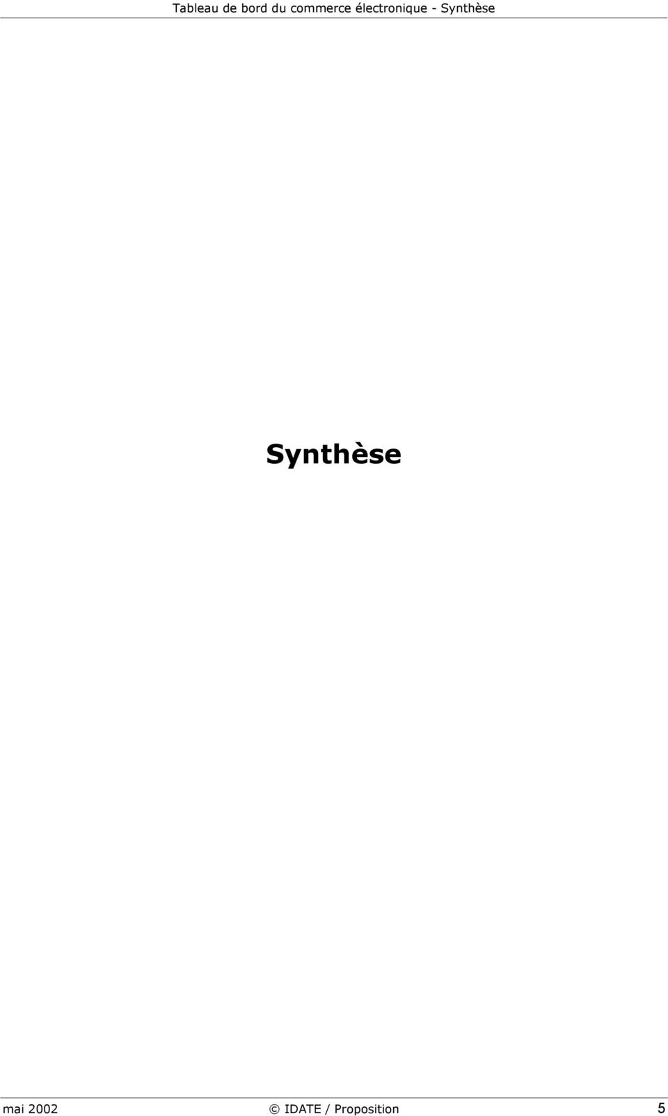 - Synthèse Synthèse