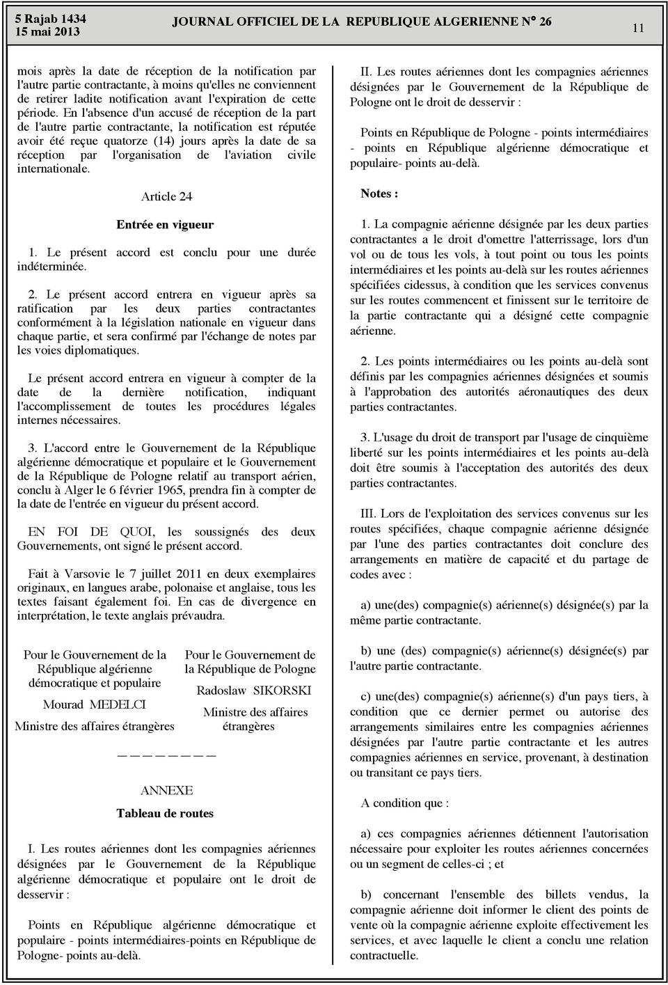 l'aviation civile internationale. Article 24