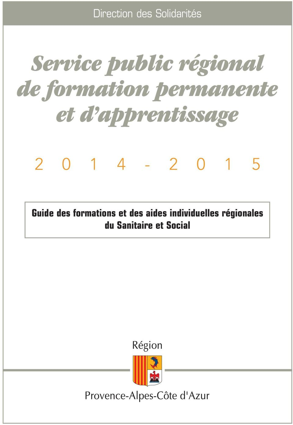 apprentissage 2 0 1 4-2 0 1 5 Guide des