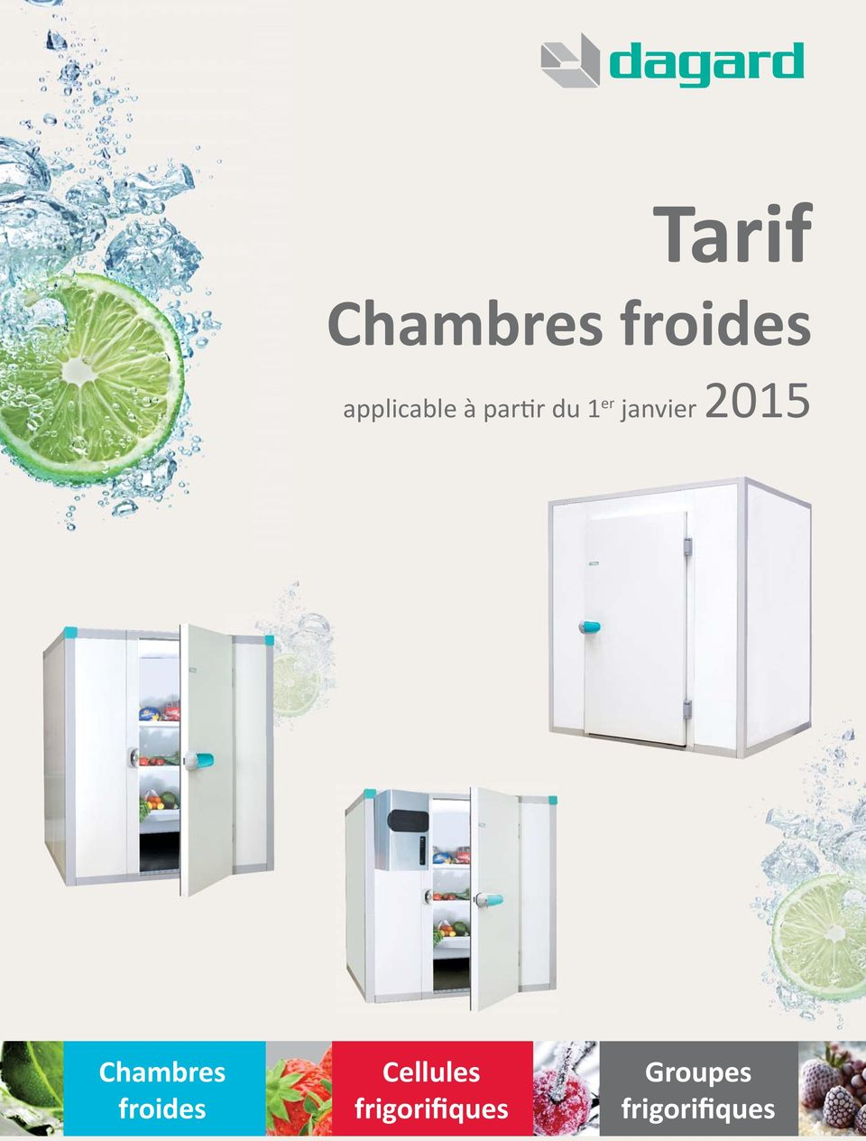 janvier 2015 Chambres froides