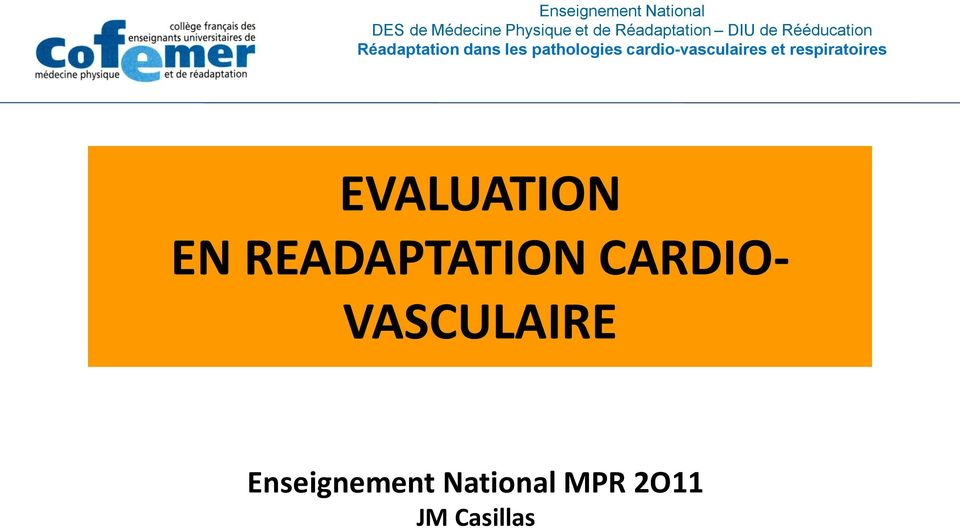 pathologies cardio-vasculaires et respiratoires EVALUATION