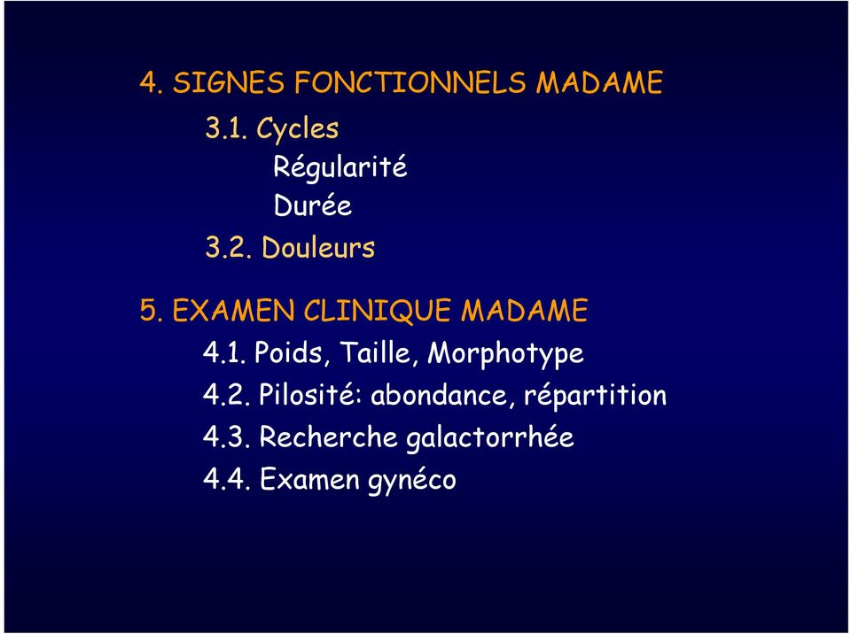 EXAMEN CLINIQUE MADAME 4.1.