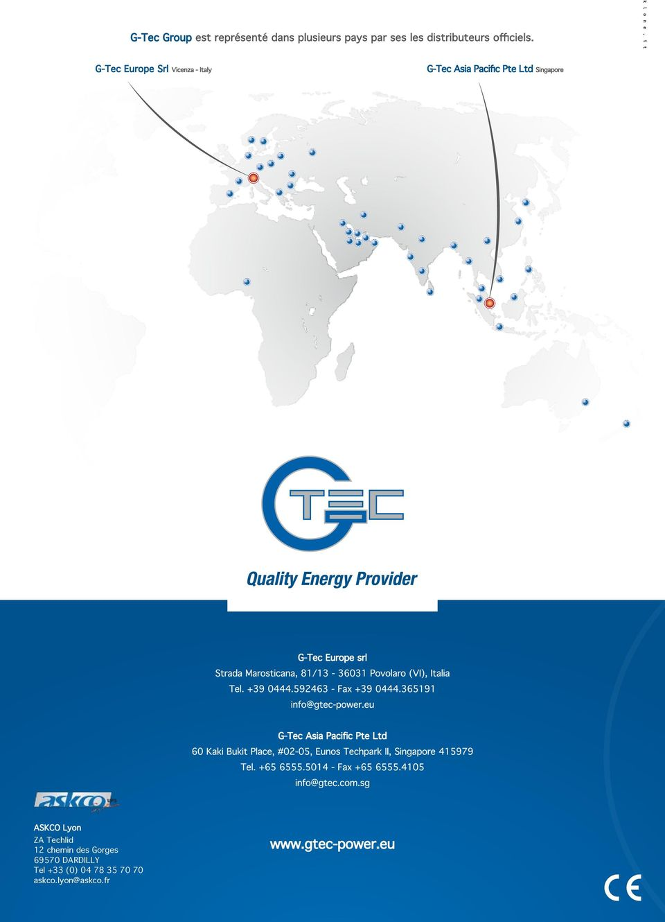 G-Tec Europe Srl Vicenza - Italy G-Tec Asia Pacific Pte Ltd