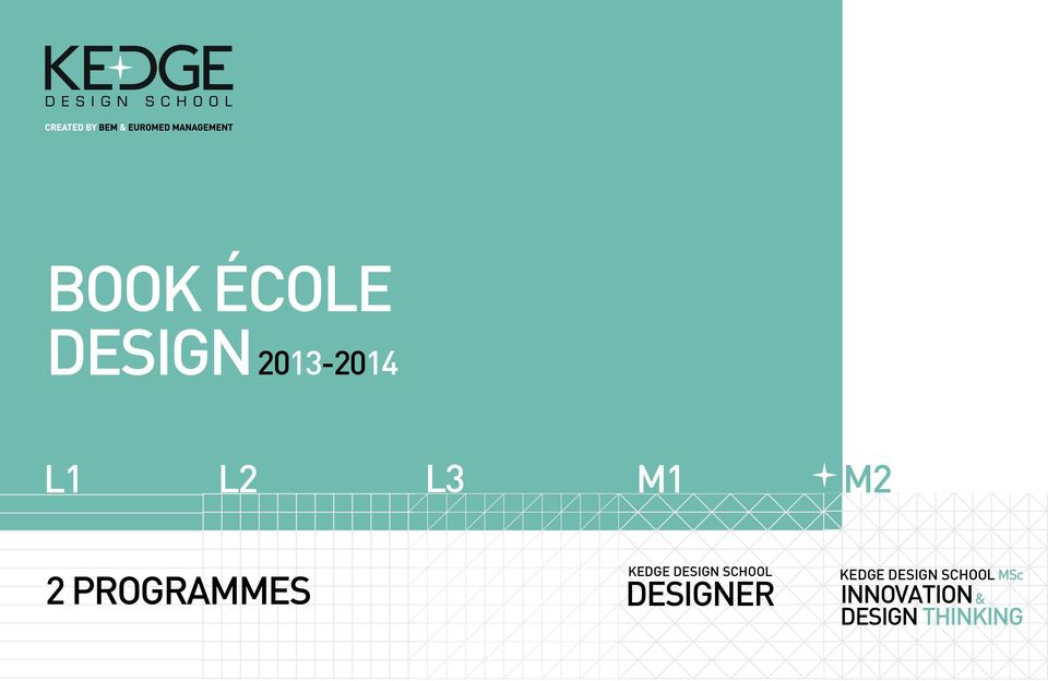SCHOOL DESIGNER KEDGE DESIGN