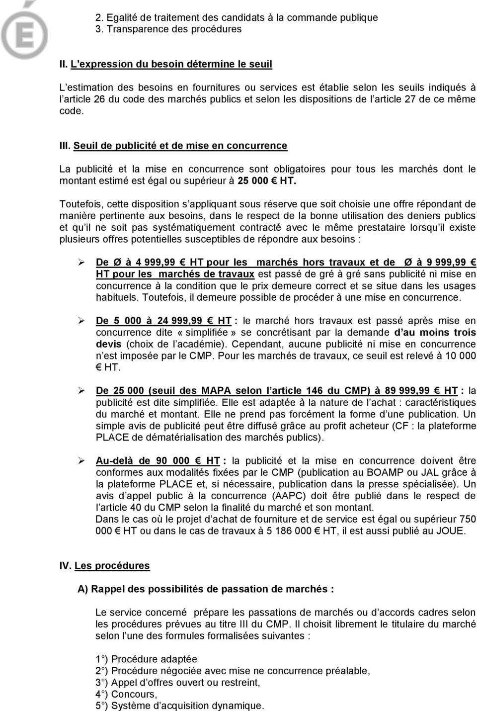 dispositions de l article 27 de ce même code. III.