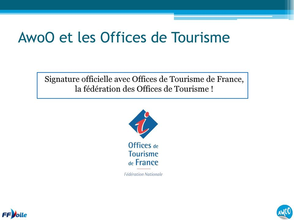 Offices de Tourisme de France,