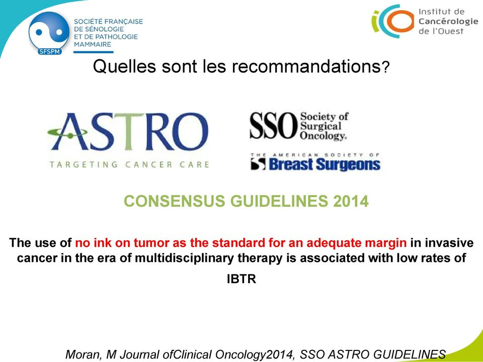 CONSENSUS GUIDELINES 2014 The use of no ink on tumor as the standard