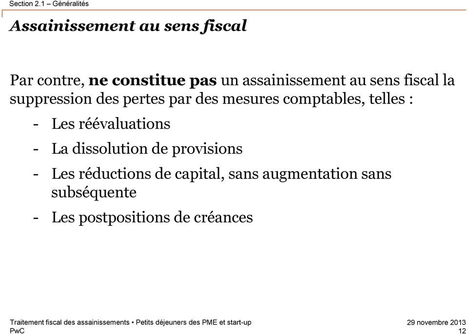 assainissement au sens fiscal la suppression des pertes par des mesures
