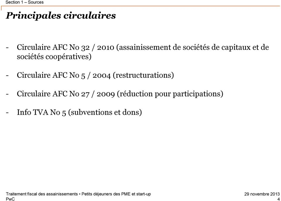 Circulaire AFC No 5 / 2004 (restructurations) - Circulaire AFC No 27 /