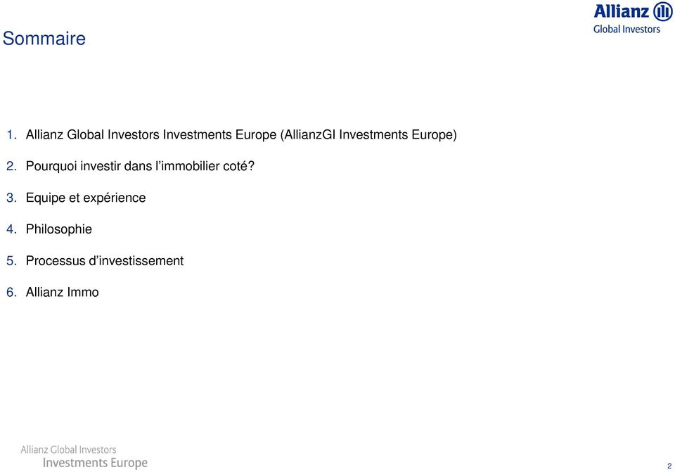 Investments Europe) 2.