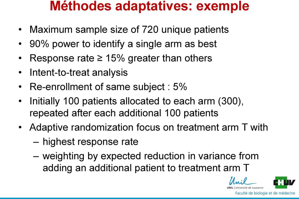 allocated to each arm (300), repeated after each additional 100 patients Adaptive randomization focus on treatment arm T