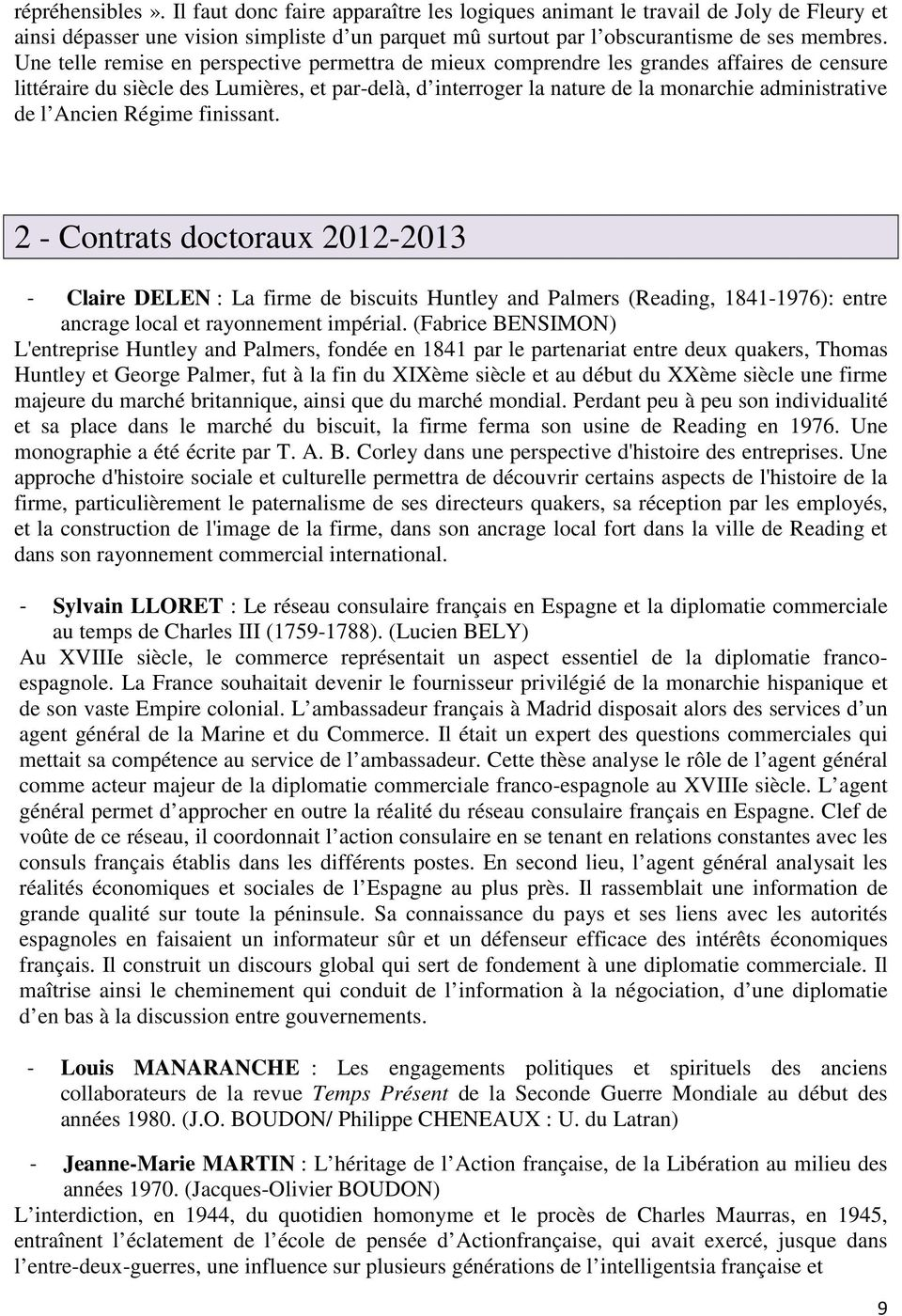 l Ancien Régime finissant. 2 - Contrats doctoraux 2012-2013 - Claire DELEN : La firme de biscuits Huntley and Palmers (Reading, 1841-1976): entre ancrage local et rayonnement impérial.