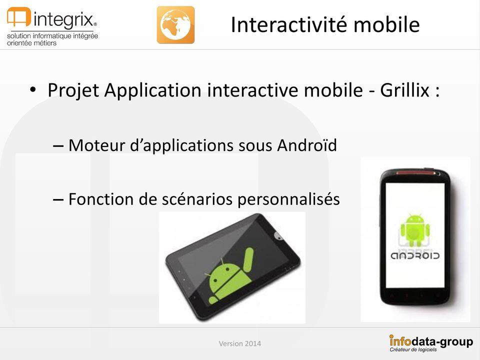 Grillix : Moteur d applications sous