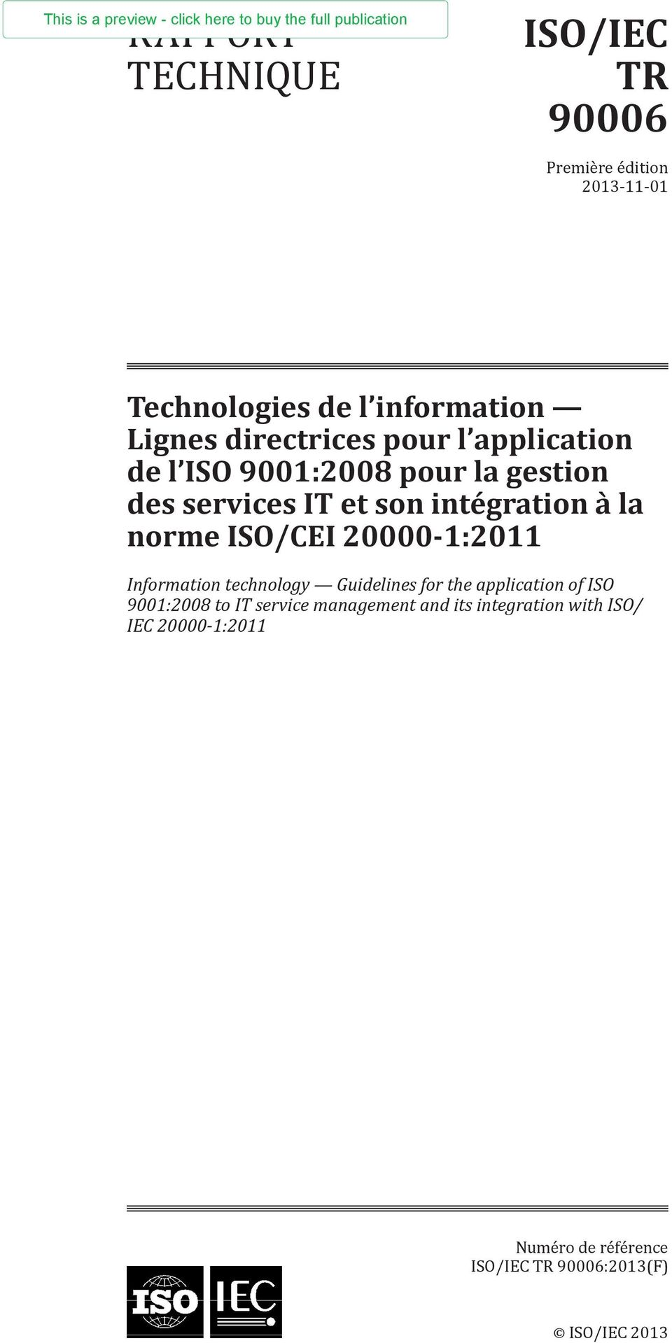 à la norme ISO/CEI 20000-1:2011 Information technology Guidelines for the application of ISO