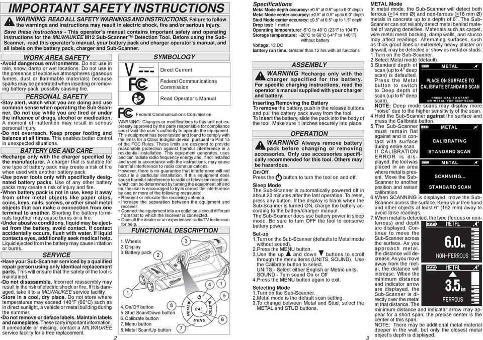 Before using the Sub- Scanner, read this operator s manual, your battery pack and charger operator s manual, and all labels on the battery pack, charger and Sub-Scanner.