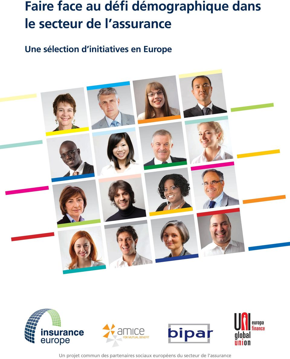 initiatives en Europe Un projet commun des