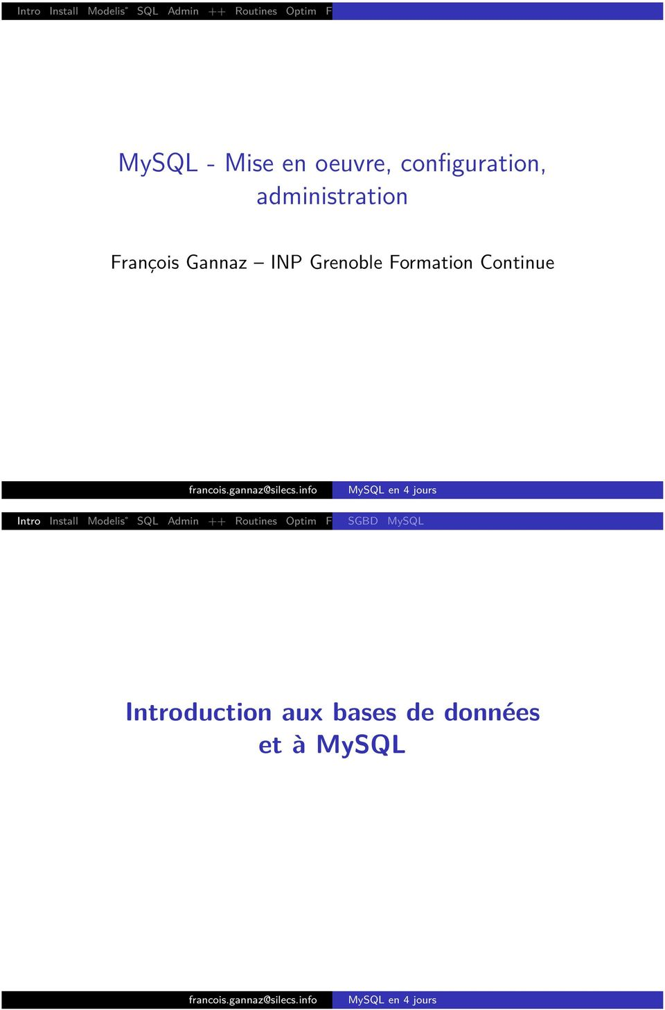 Grenoble Formation Continue Intro Install Modelis SQL Admin ++