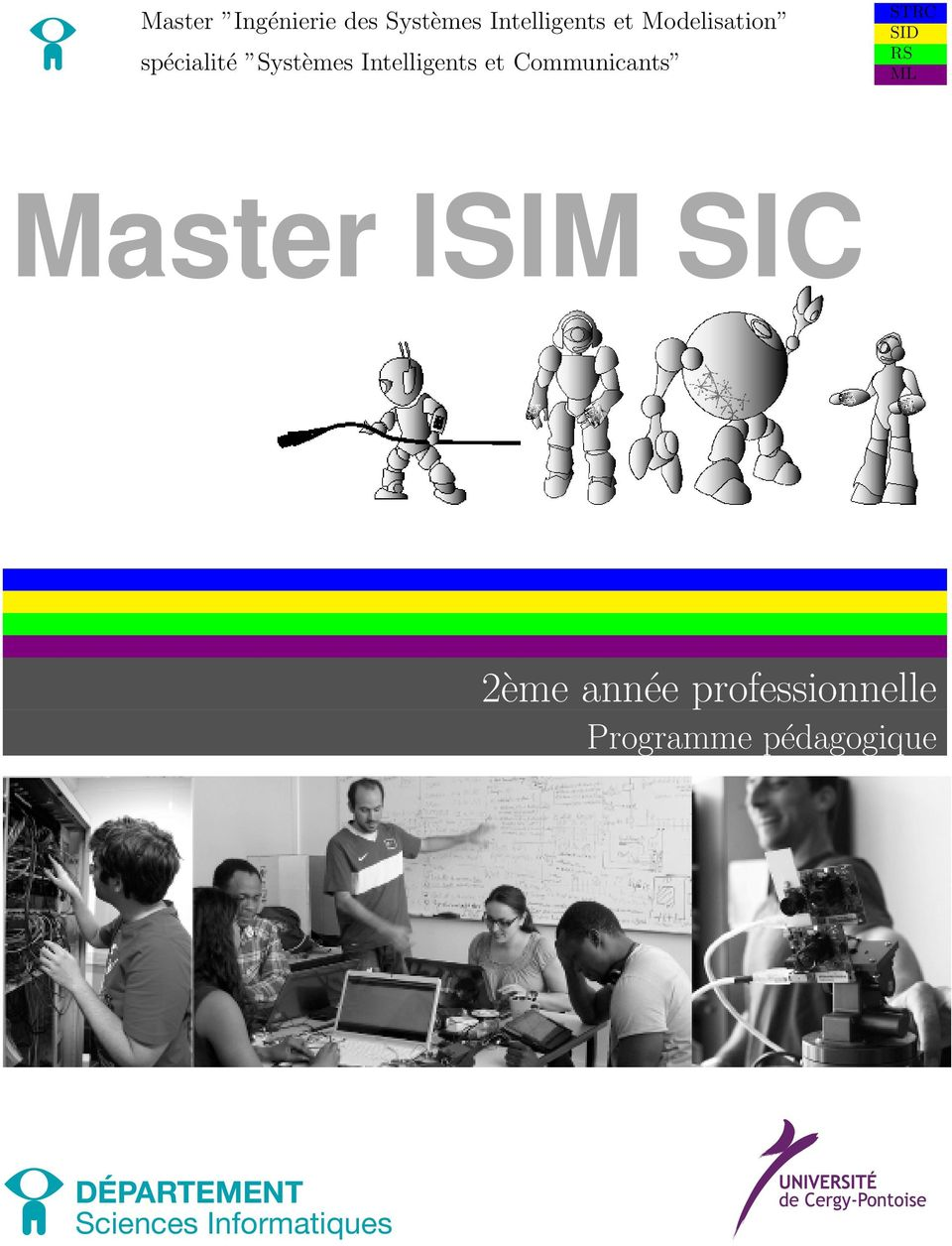 Communicants STRC SID RS ML Master ISIM SIC 2ème