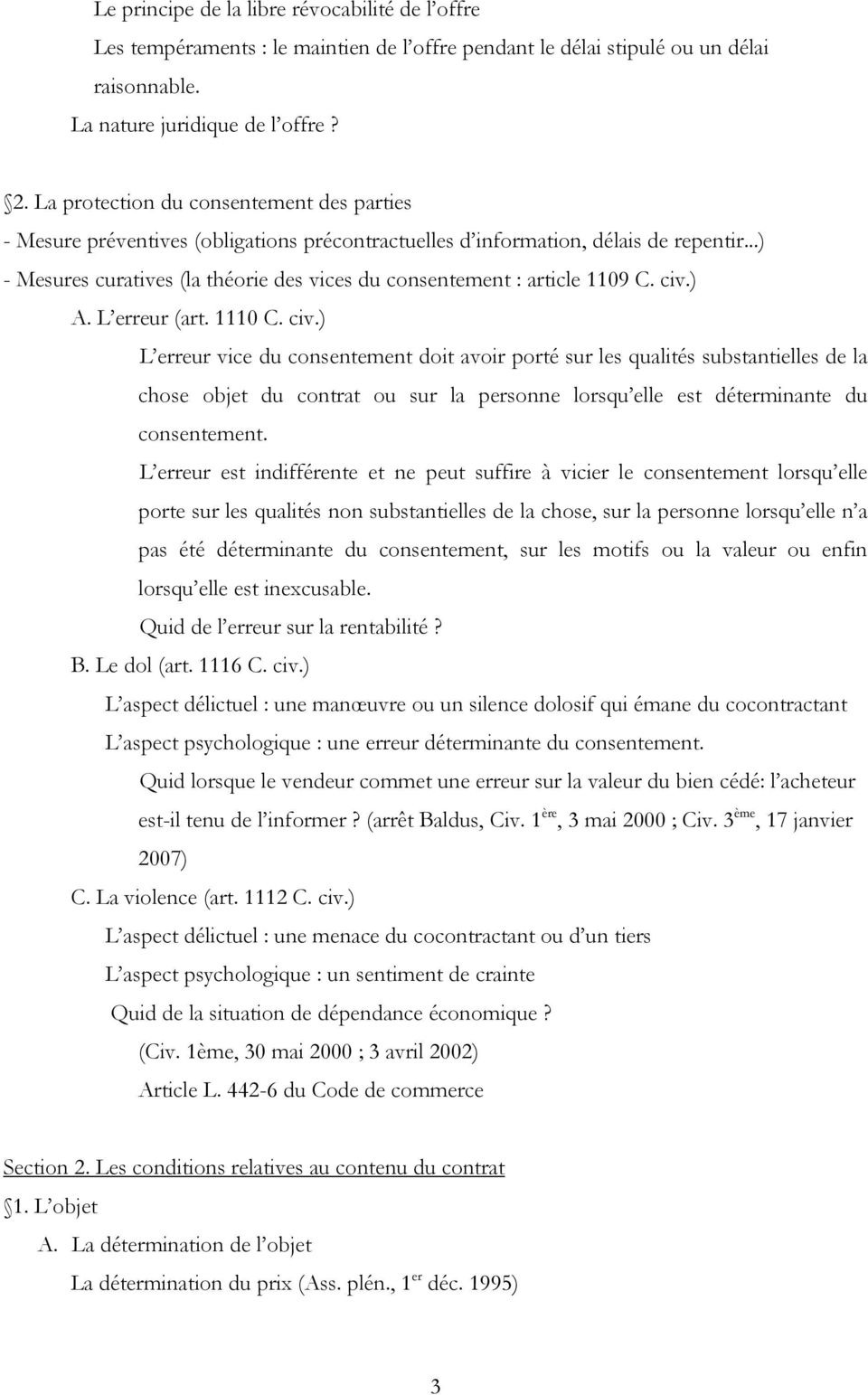 ..) - Mesures curatives (la théorie des vices du consentement : article 1109 C. civ.