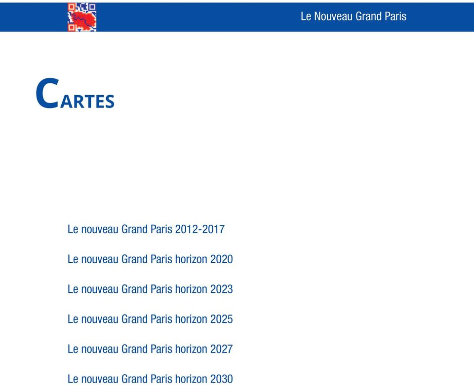 horizon 2023 Le nouveau Grand Paris horizon 2025 Le