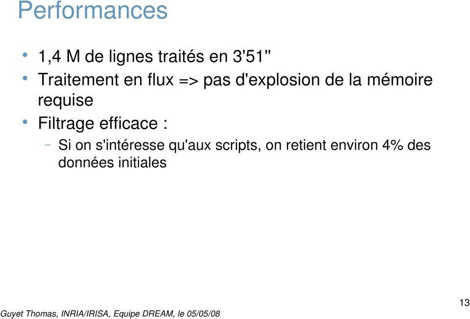 requise Filtrage efficace : Si on s'intéresse