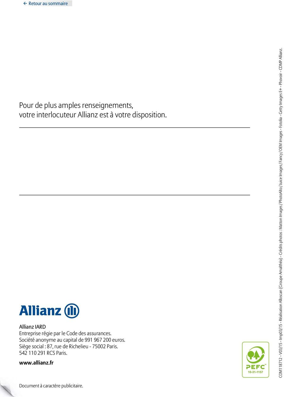 Siège social : 87, rue de Richelieu - 75002 Paris. 542 110 291 RCS Paris. www.allianz.