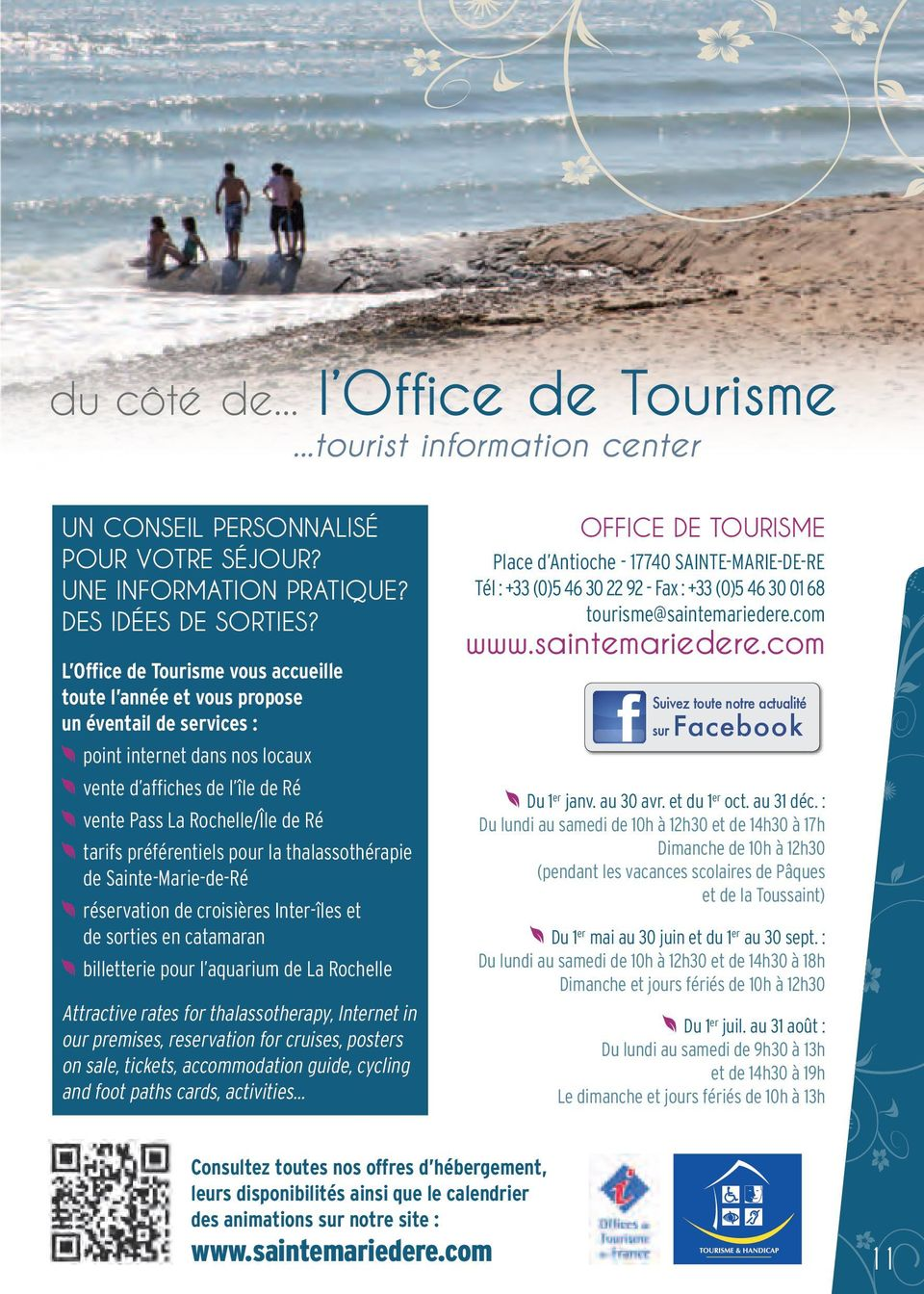 préférentiels pour la thalassothérapie de Sainte-Marie-de-Ré réservation de croisières Inter-îles et de sorties en catamaran billetterie pour l aquarium de La Rochelle Attractive rates for