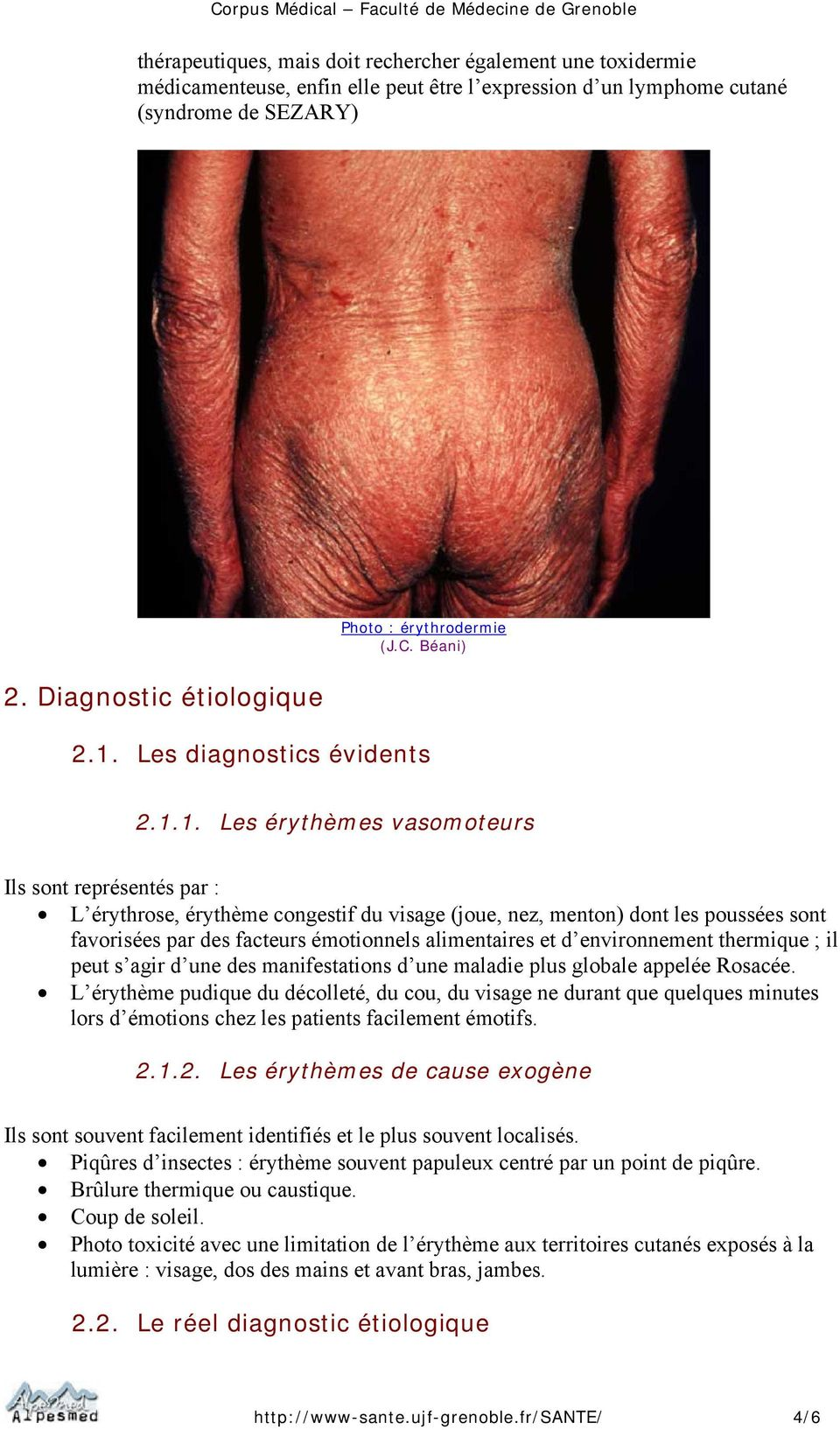 Les diagnostics évidents 2.1.
