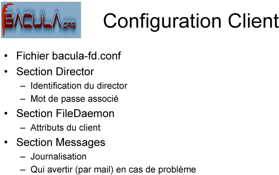 passe associé Section FileDaemon Attributs du client