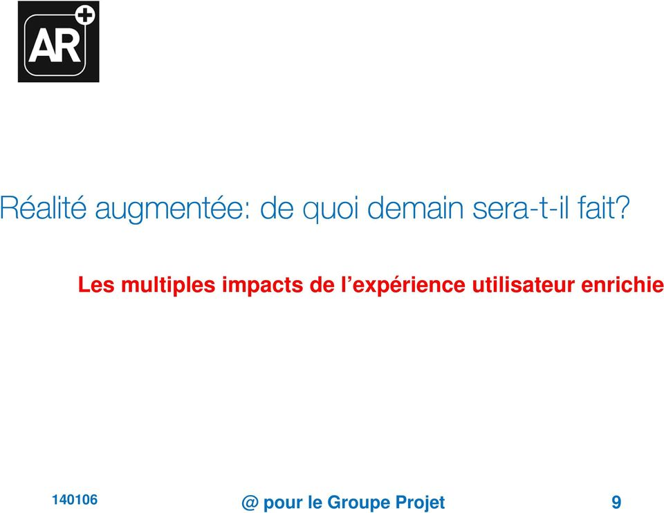 Les multiples impacts de l