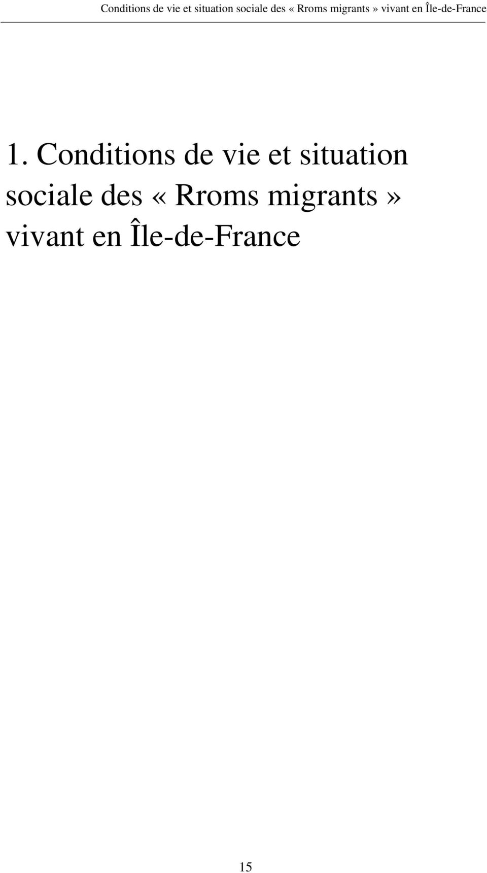 «Rroms migrants» vivant en Île-de-France 15
