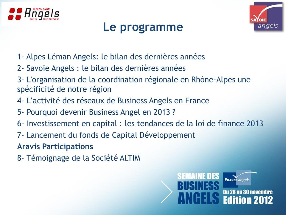Business Angels en France 5- Pourquoi devenir Business Angel en 2013?
