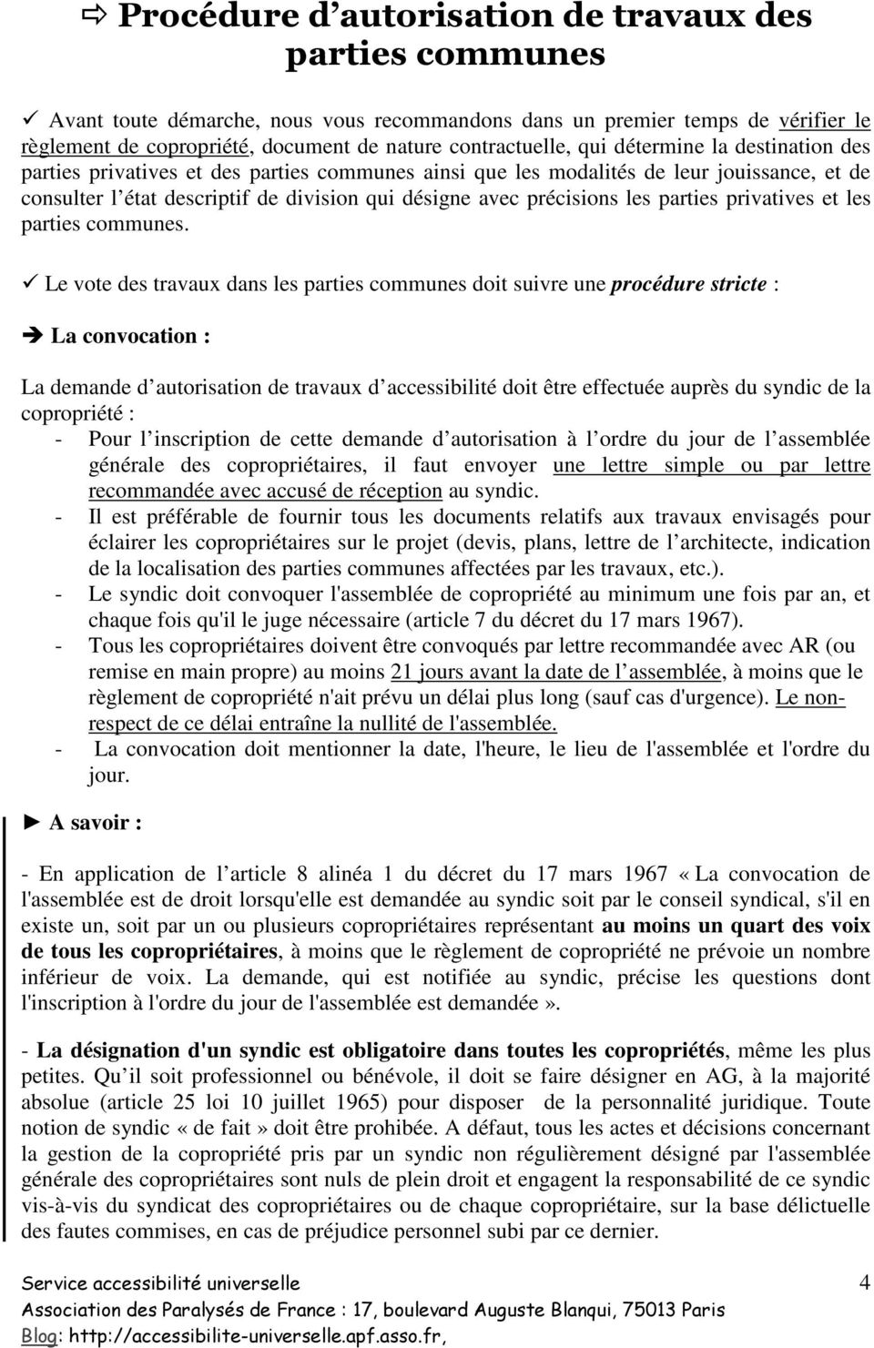 parties privatives et les parties communes.