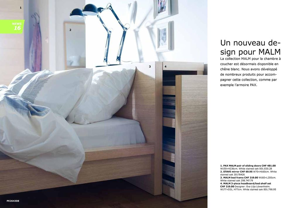 PAX MALM pair of sliding doors CHF 481.00 W150 H236cm. White stained oak 001.830.28 2. STAVE mirror CHF 69.95 W70 H160cm.