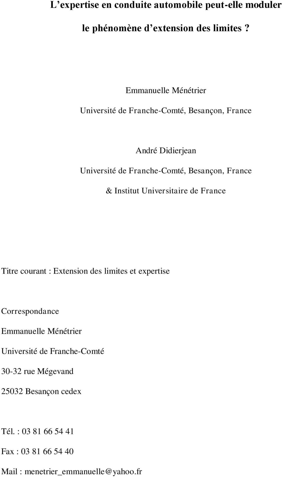 France & Institut Universitaire de France Titre courant : Extension des limites et expertise Correspondance Emmanuelle