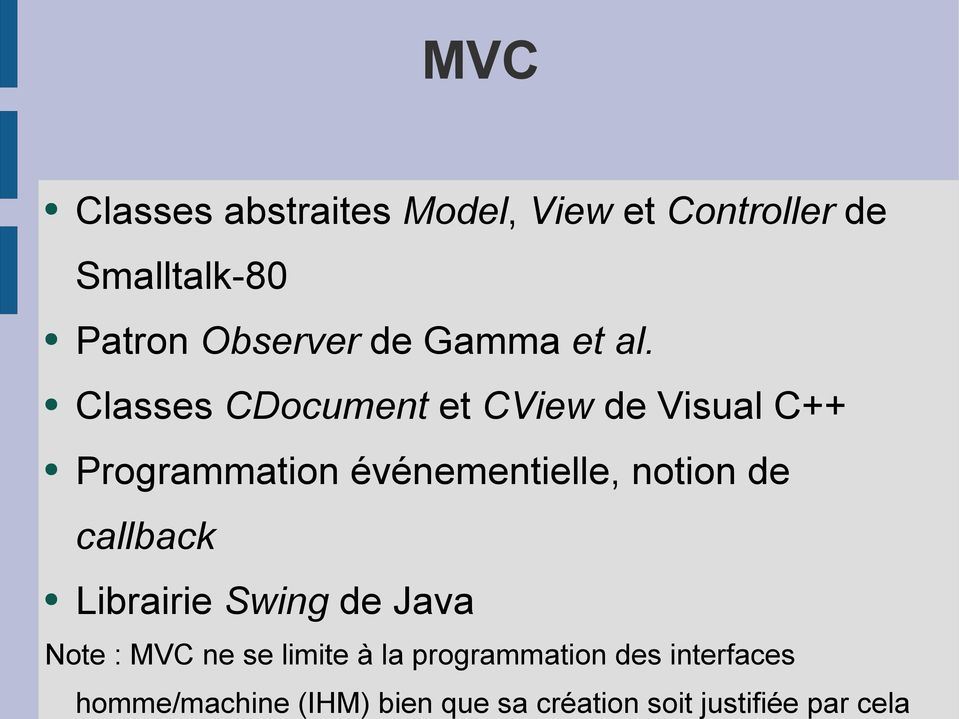 Classes CDocument et CView de Visual C++ Programmation événementielle, notion de